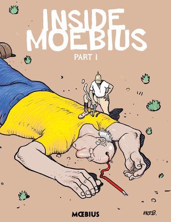 Moebius Library: Inside Moebius Part 1 by Jean Giraud