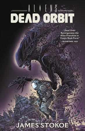 Aliens: Dead Orbit by James Stokoe