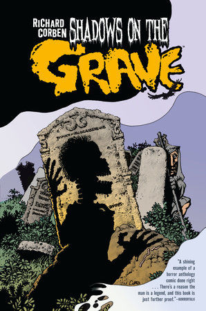 Shadows on the Grave by Richard Corben