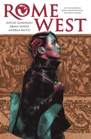 Rome West by Brian Wood and Justin Giampaoli