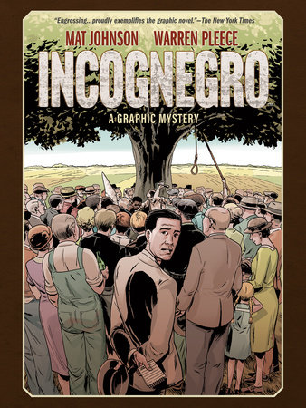 Incognegro: A Graphic Mystery (New Edition) by Mat Johnson