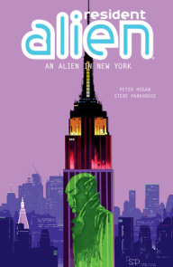 Resident Alien Volume 5: An Alien in New York
