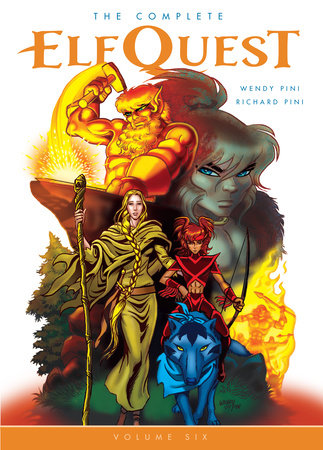 The Complete ElfQuest Volume 6 by Wendy Pini and Richard Pini