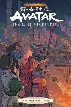 Avatar: The Last Airbender--Imbalance Part Three by Faith Erin Hicks, Bryan Konietzko and Michael Dante DiMartino