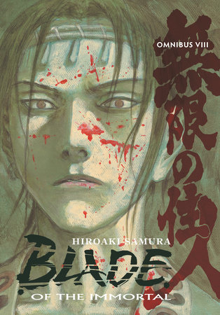 Blade of the Immortal Omnibus Volume 8 by Hiroaki Samura