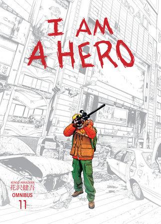 I Am a Hero Omnibus Volume 11 by Kengo Hanazawa and Philip Simon