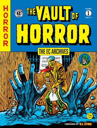 The EC Archives: The Vault of Horror Volume 1 by Al Feldstein, Johnny Craig and Various