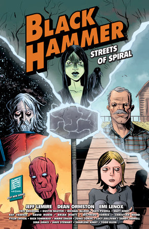 Black Hammer: Streets of Spiral by Jeff Lemire