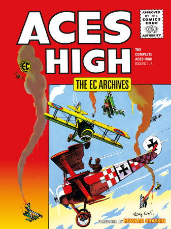 The EC Archives: Aces High by Irv Werstein and Carl Wessler