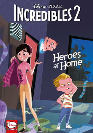 Disney·PIXAR The Incredibles 2: Heroes at Home (Younger Readers Graphic Novel) by Liz Marsham