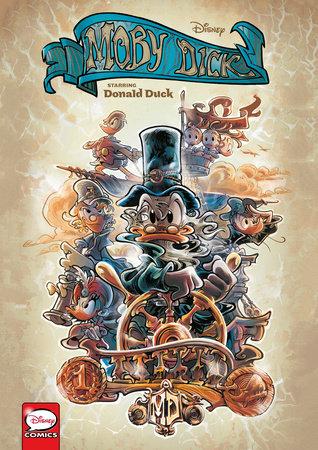 Disney Moby Dick, Starring Donald Duck (Graphic Novel) by Francesco Artibani