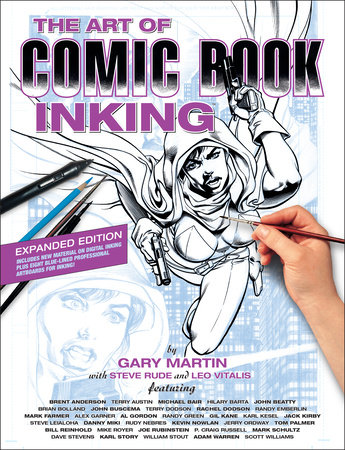 The Art of Comic Book Inking (Third Edition) by Gary Martin