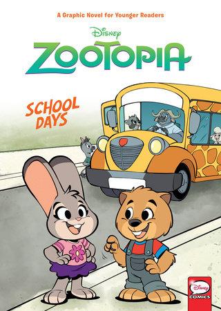 Disney Zootopia: School Days (Younger Readers Graphic Novel)