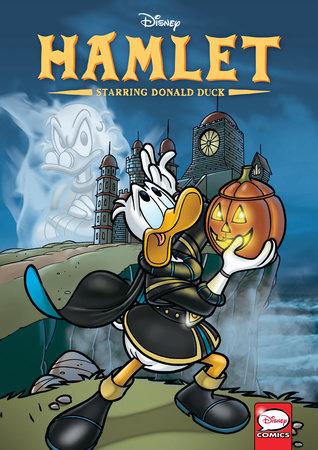 Disney Hamlet, starring Donald Duck (Graphic Novel) by Giorgio Salati