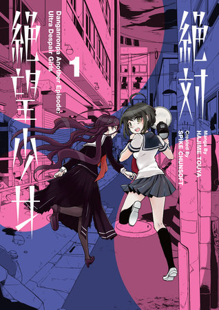 Danganronpa Another Episode: Ultra Despair Girls Volume 1 by Spike Chunsoft and Kyousuke Suga