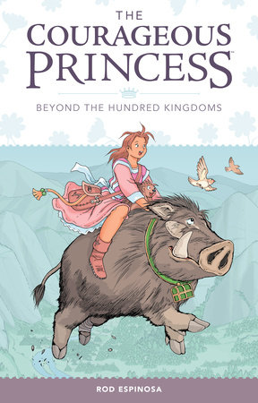 Courageous Princess Volume 1 by Rod Espinosa
