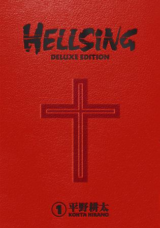 Hellsing Deluxe Volume 1 by Kohta Hirano
