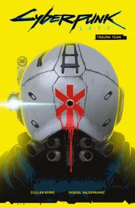 Cyberpunk 2077 Volume 1: Trauma Team