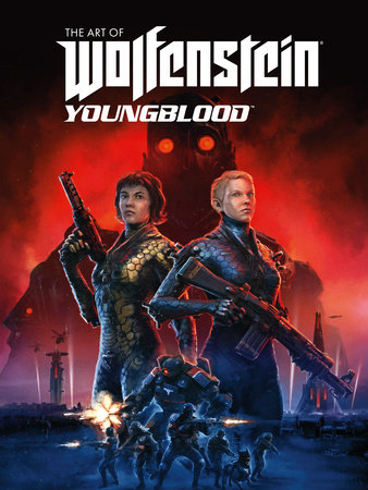 The Art of Wolfenstein: Youngblood by MachineGames and Bethesda Softworks