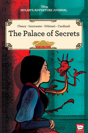 Disney Mulan's Adventure Journal: The Palace of Secrets by Rhona Cleary