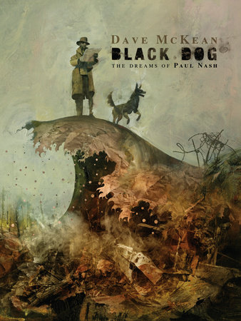 Black Dog: The Dreams of Paul Nash (Second Edition) by Dave McKean