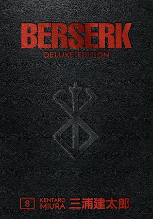 Berserk Deluxe Volume 8 by Kentaro Mira