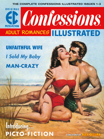 The EC Archives: Confessions Illustrated by Daniel Keyes