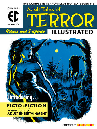 The EC Archives: Terror Illustrated by Al Feldstein and Jack Oleck