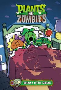 Plants vs. Zombies Volume 19: Dream a Little Scheme