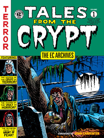 The EC Archives: Tales from the Crypt Volume 1 by Various