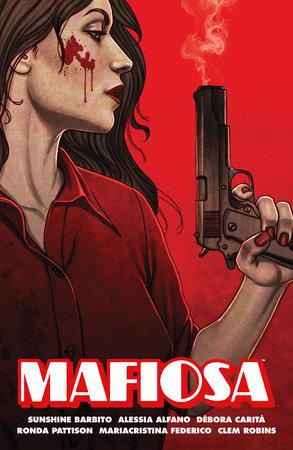 Mafiosa by Sunshine Barbito