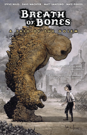 Breath of Bones: A Tale of the Golem by Steve Niles and Matt Santoro