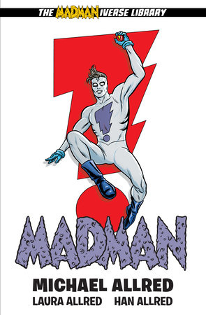 Madman Library Edition Volume 1 by Michael Allred