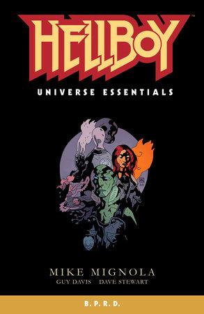 Hellboy Universe Essentials: B.P.R.D. by Mike Mignola