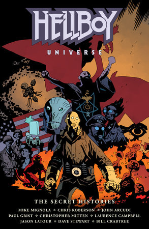 Hellboy Universe: The Secret Histories by Mike Mignola