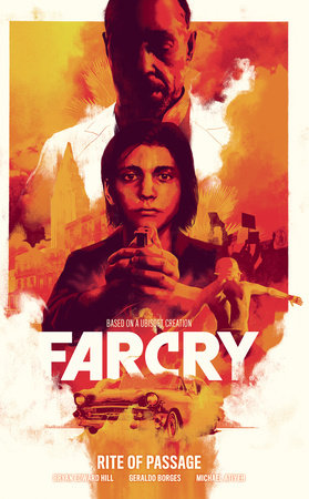 Far Cry: Rite of Passage by Bryan Edward Hill
