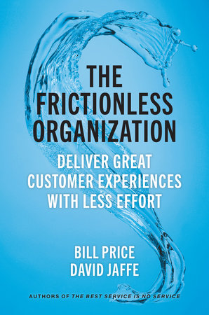 The Frictionless Organization by Bill Price and David Jaffe