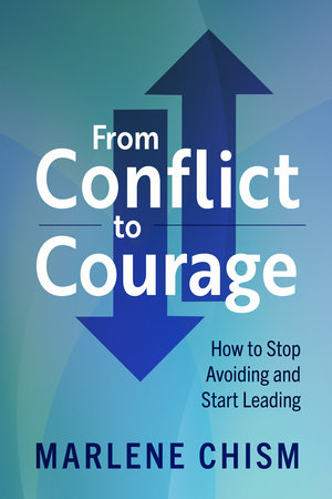 From Conflict to Courage by Marlene Chism