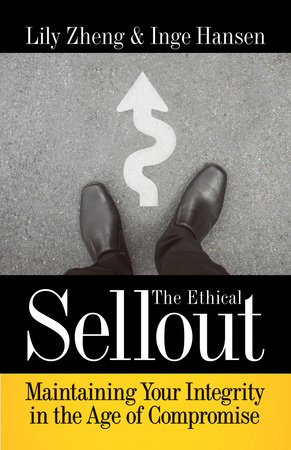 The Ethical Sellout by Lily Zheng and Inge Hansen