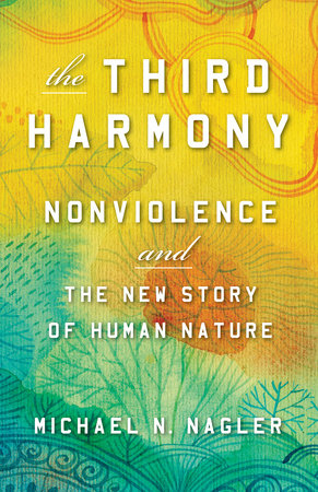 The Third Harmony by Michael N Nagler