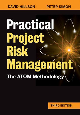 Practical Project Risk Management, Third Edition by David Hillson and Peter Simon