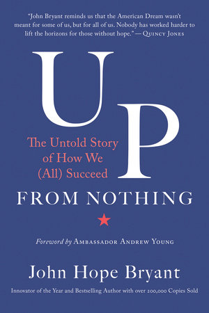 Up from Nothing by John Hope Bryant