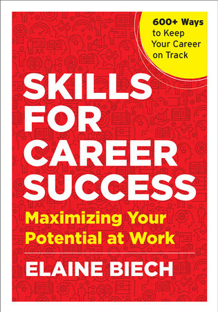 Skills for Career Success by Elaine Biech