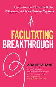Facilitating Breakthrough