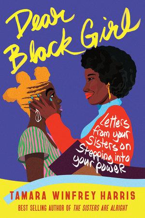 Dear Black Girl by Tamara Winfrey Harris