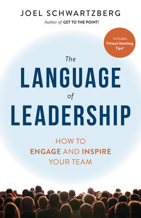 The Language of Leadership by Joel Schwartzberg