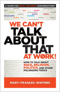 We Can't Talk about That at Work!