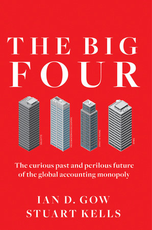 The Big Four by Ian D. Gow and Stuart Kells