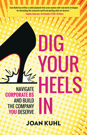 Dig Your Heels In by Joan Kuhl