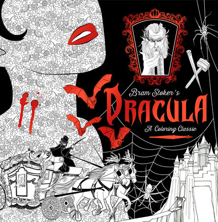 Dracula: A Coloring Classic by Bram Stoker